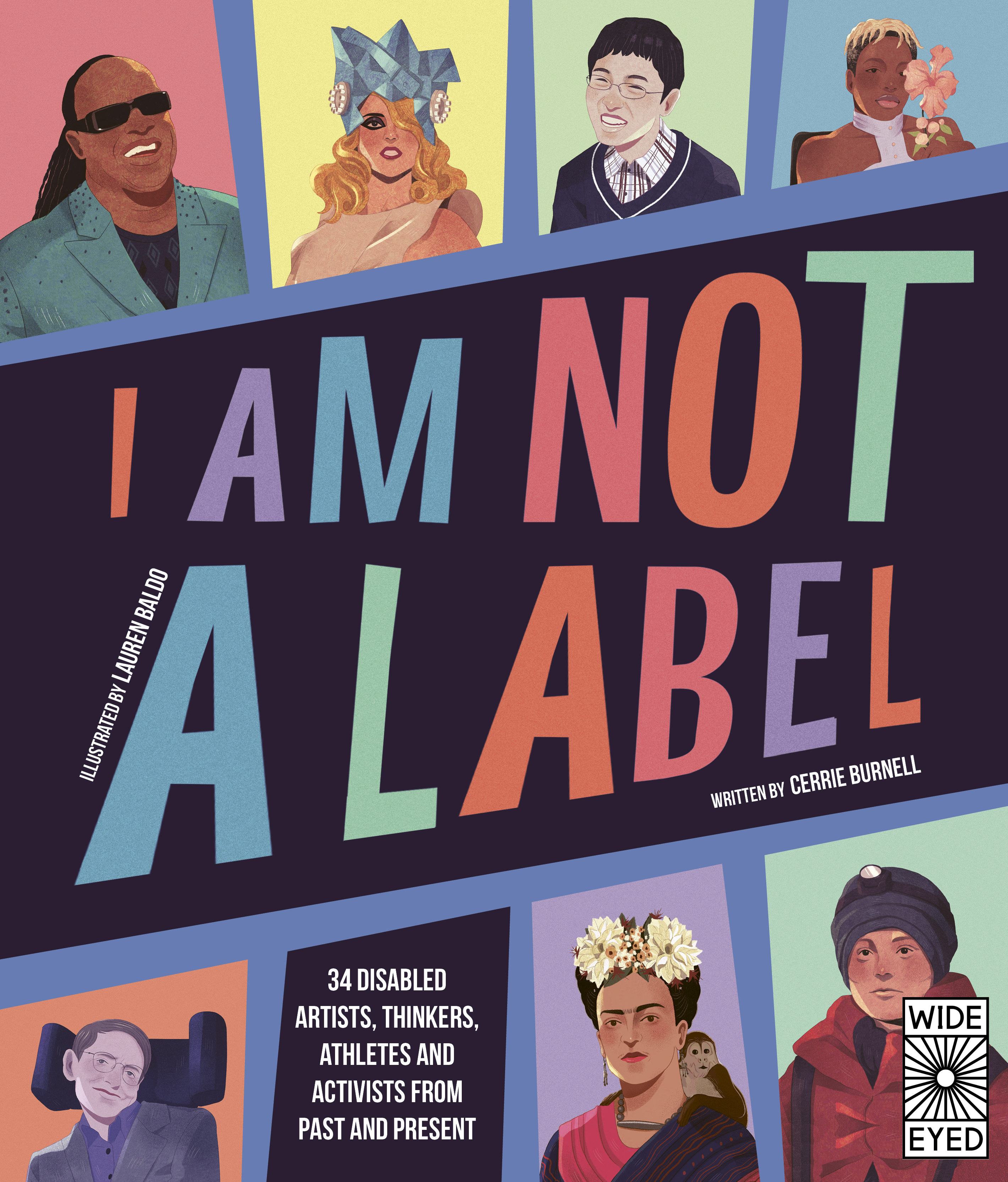I AM NOT A LABEL by Cerrie Burnell and Lauren Baldo